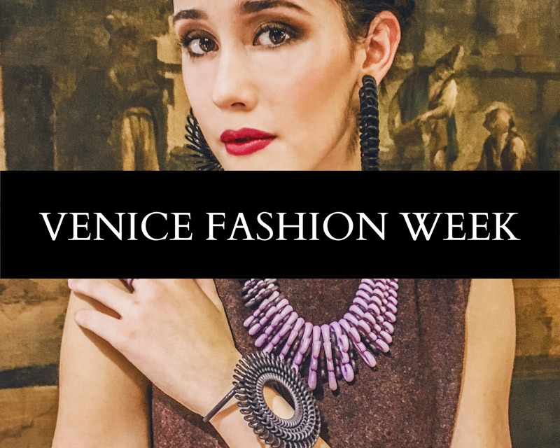 VENICE FASHION WEEK, ottobre 2016